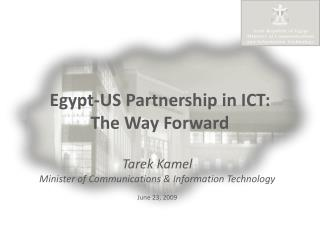 Egypt-US Partnership in ICT: The Way Forward