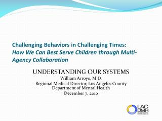 Challenging Behaviors in Challenging Times: How We Can Best Serve Children through Multi-Agency Collaboration