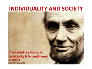 INDIVIDUALITY AND SOCIETY