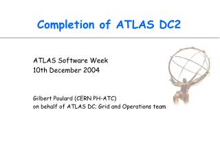 Completion of ATLAS DC2