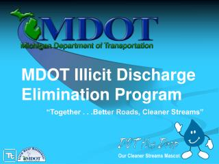 MDOT Illicit Discharge Elimination Program