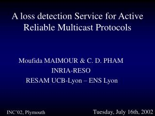 A loss detection Service for Active Reliable Multicast Protocols