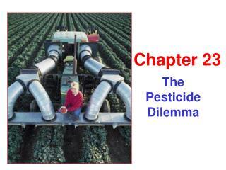 The Pesticide Dilemma