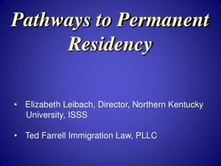 Pathways to Permanent Residency