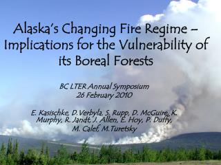 Alaska's Changing Fire Regime –Implications for the Vulnerability of its Boreal Forests