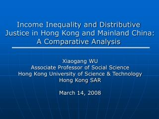 Income Inequality and Distributive Justice in Hong Kong and Mainland China: A Comparative Analysis