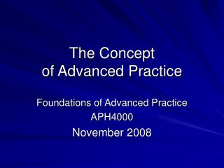 The Concept of Advanced Practice