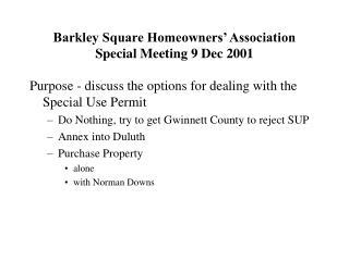 Barkley Square Homeowners' Association Special Meeting 9 Dec 2001