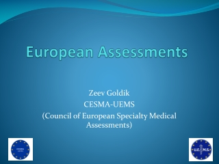European Assessments