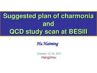 Suggested plan of  charmonia  and  QCD study scan at BESIII