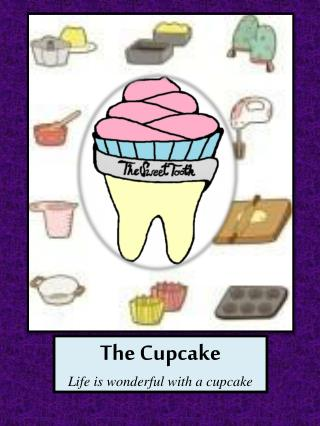 The Cupcake Life is wonderful with a cupcake