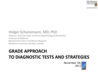 GRADE approach  to diagnostic tests and  strategies