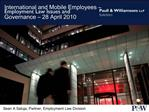 International and Mobile Employees   Employment Law Issues and Governance   28 April 2010