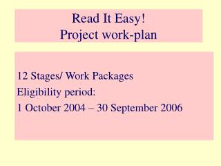 Read It Easy!  Project work-plan