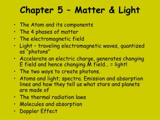 Chapter  5 – Matter & Light