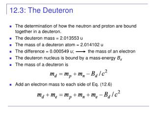 12.3: The Deuteron