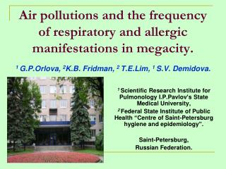 1  Scientific Research Institute for Pulmonology I.P.Pavlov's State Medical University ,