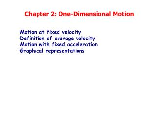Chapter 2: One-Dimensional Motion