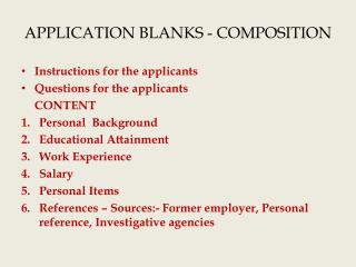 APPLICATION BLANKS - COMPOSITION