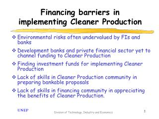Financing barriers in implementing Cleaner Production