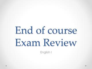 End of course Exam Review
