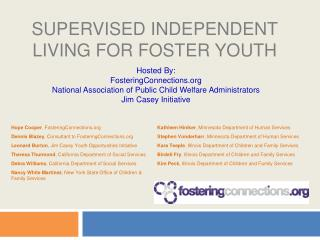 Supervised Independent Living for Foster Youth