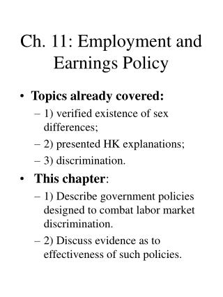 Ch. 11: Employment and Earnings Policy