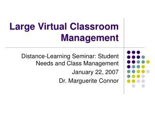 Large Virtual Classroom Management