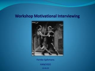 Workshop Motivational Interviewing