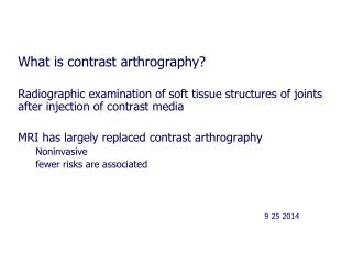 What is contrast arthrography?