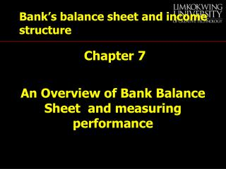 Bank's balance sheet and income structure