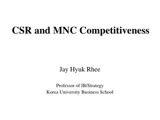 CSR and MNC Competitiveness