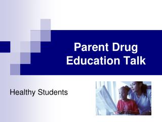 Parent Drug Education Talk