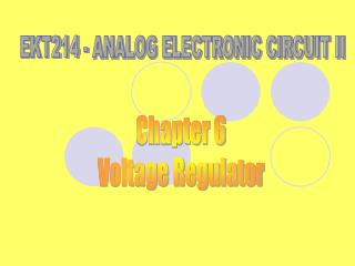 EKT214 - ANALOG ELECTRONIC CIRCUIT II