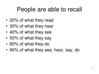 People are able to recall