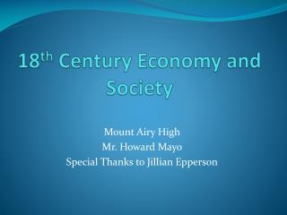 18 th  Century Economy and Society