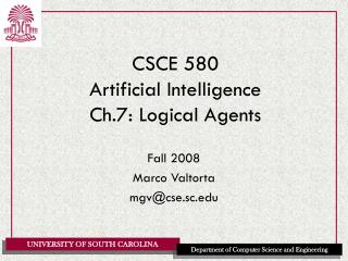 CSCE 580 Artificial Intelligence Ch.7: Logical Agents