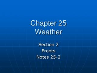 Chapter 25 Weather