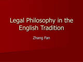 Legal Philosophy in the English Tradition