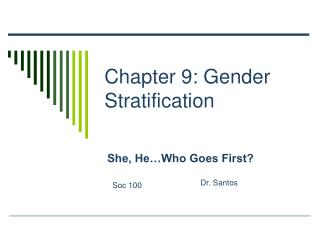 Chapter 9: Gender Stratification