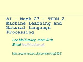 AI – Week 23 – TERM 2  Machine Learning and Natural Language Processing