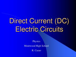 Direct Current (DC) Electric Circuits