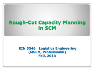 Rough-Cut Capacity Planning  in SCM Theories & Concepts