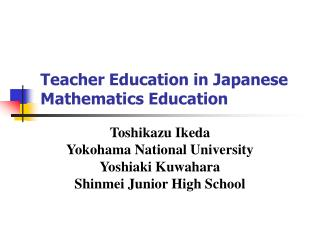 Teacher Education in Japanese Mathematics Education