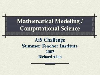 Mathematical Modeling / Computational Science