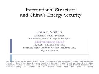 International Structure  and China's Energy Security
