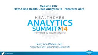 Session #16: How Allina Health Uses Analytics to Transform Care
