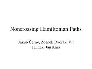 Noncrossing Hamiltonian Paths