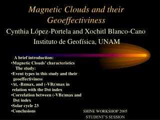 Magnetic Clouds and their Geoeffectiviness