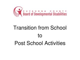 Transition from School  to  Post School Activities
